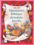 Opowieści biblijne dziadzia Józefa część 2 w sklepie internetowym Booknet.net.pl