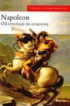 Napoleon od rewolucji do cesarstwa w sklepie internetowym Booknet.net.pl