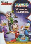 Klub Przyjaciół Myszki Miki - Wyprawa na Marsa w sklepie internetowym Booknet.net.pl