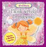 Piknik wróżki Brzoskwinki. Książka o słodkim zapachu w sklepie internetowym Booknet.net.pl