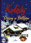 Kolędy. Dzisiaj w Betlejem (+CD) w sklepie internetowym Booknet.net.pl