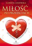 Miłość po przejściach. Jak zbudować szczęśliwy związek w sklepie internetowym Booknet.net.pl