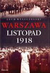 WARSZAWA LISTOPAD 1918 OP. BELLONA 978-83-11-11323-7 w sklepie internetowym Booknet.net.pl