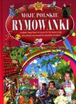 Moje polskie rymowanki + płyta CD. Część 3 w sklepie internetowym Booknet.net.pl