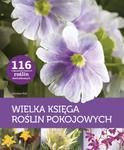 Wielka księga roślin pokojowych w sklepie internetowym Booknet.net.pl