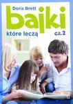 Bajki które leczą część 2 w sklepie internetowym Booknet.net.pl