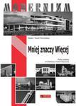 Mniej znaczy więcej Perły polskiego modernizmu w sklepie internetowym Booknet.net.pl