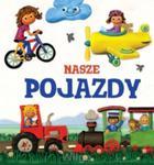 Nasze pojazdy. Modelinki w sklepie internetowym Booknet.net.pl