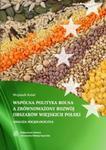 Wspólna Polityka Rolna Unii Europejskiej a zrównoważony rozwój obszarów wiejskich Polski w sklepie internetowym Booknet.net.pl