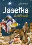 Jasełka dla przedszkoli, szkół i wspólnot parafialnych w sklepie internetowym Booknet.net.pl