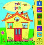 Mój dom. Książeczka dźwiękowa w sklepie internetowym Booknet.net.pl