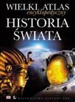 Wielki atlas encyklopedyczny historia świata w sklepie internetowym Booknet.net.pl