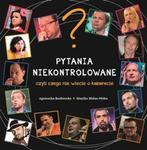 Pytania niekontrolowane, czyli czego nie wiecie o kabarecie w sklepie internetowym Booknet.net.pl