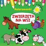Zwierzęta na wsi. Kolorowanki z naklejkami w sklepie internetowym Booknet.net.pl