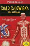 Pomyśl i połącz - Ciało człowieka w sklepie internetowym Booknet.net.pl