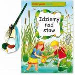 Odkrywam świat przyrody Idziemy nad staw w sklepie internetowym Booknet.net.pl