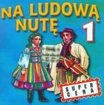 Na ludową nutę vol.1 w sklepie internetowym Booknet.net.pl