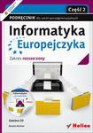 Informatyka Europejczyka. Szkoła ponadgimnazjalna, część 2. Podręcznik. Zakres rozszerzony w sklepie internetowym Booknet.net.pl