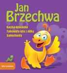 Kaczka-dziwaczka, Tańcowała igła z nitką, Samochwała w sklepie internetowym Booknet.net.pl