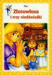 Poznaję baśnie Złotowłosa i trzy niedźwiadki w sklepie internetowym Booknet.net.pl