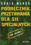 Podręcznik przetrwania dla sił specjalnych w sklepie internetowym Booknet.net.pl