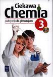 Ciekawa chemia. Klasa 3, gimnazjum. Chemia. Podręcznik (+CD) w sklepie internetowym Booknet.net.pl