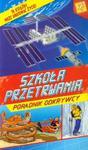 Szkoła przetrwania Poradnik odkrywcy w sklepie internetowym Booknet.net.pl