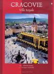 Cracovie Ville Royale Kraków Królewskie miasto wersja francuska w sklepie internetowym Booknet.net.pl