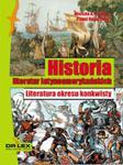 Historia literatur latynoamerykańskich Literatura okresu konkwisty w sklepie internetowym Booknet.net.pl