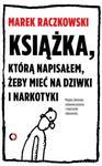 Książka, którą napisałem, żeby mieć na dziwki i narkotyki w sklepie internetowym Booknet.net.pl