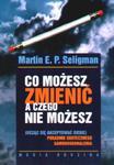 CO MOŻESZ ZMIENIĆ A CZEGO NIE MOŻESZ w sklepie internetowym Booknet.net.pl