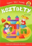 Mamo! Tato! Poznaję kształty. Książeczka edukacyjna dla dzieci. (4-5 lat) w sklepie internetowym Booknet.net.pl
