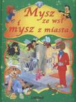 Mysz ze wsi i mysz z miasta w sklepie internetowym Booknet.net.pl