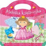 Malutka księżniczka i stroje w sklepie internetowym Booknet.net.pl