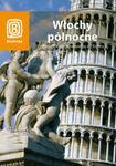 Włochy Północne. Wszystkie drogi prowadzą do Rzymu (wydanie II) w sklepie internetowym Booknet.net.pl