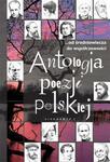 Antologia poezji polskiej...od średniowiecza do współczesności w sklepie internetowym Booknet.net.pl