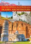 Encyklopedia ilustrowana Skarby architektury w sklepie internetowym Booknet.net.pl