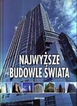 Najwyższe budowle świata w sklepie internetowym Booknet.net.pl