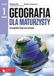 Geografia dla maturzysty. Klasa 3, liceum / technikum, część 1. Podręcznik. Zakres rozszerzony w sklepie internetowym Booknet.net.pl