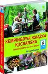 Kempingowa książka kucharska Smakowite przepisy dla całej rodziny w sklepie internetowym Booknet.net.pl