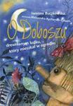 O Doboszu drewnianym ludku który mieszkał w ogródku w sklepie internetowym Booknet.net.pl