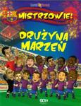 Drużyna Marzeń Mistrzowie w sklepie internetowym Booknet.net.pl