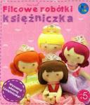 Filcowe robótki księżniczka Julia w sklepie internetowym Booknet.net.pl