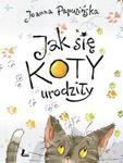 Jak się koty urodziły w sklepie internetowym Booknet.net.pl