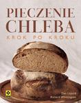 Pieczenie chleba krok po kroku w sklepie internetowym Booknet.net.pl
