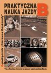 PRAKTYCZNA NAUKA JAZDY KAT.B GRUPA IMAGE 9788363917012 w sklepie internetowym Booknet.net.pl