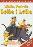 Wielka podróż Bolka i Lolka w sklepie internetowym Booknet.net.pl