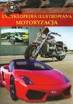 Encyklopedia ilustrowana Motoryzacja w sklepie internetowym Booknet.net.pl