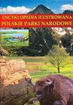 Encyklopedia ilustrowana Polskie parki narodowe w sklepie internetowym Booknet.net.pl