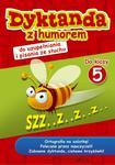 Dyktanda z humorem do klasy 5 w sklepie internetowym Booknet.net.pl